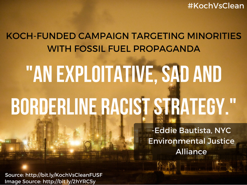 Koch-funded campaign targeting minorities with fossil fuel propaganda described as 'An exploitative, sad and borderline racist strategy'