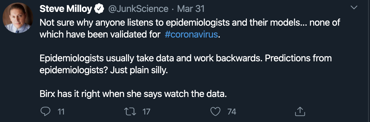 Not sure why anyone listens to epidemiologists and their models... none of which have been validated for  #coronavirus